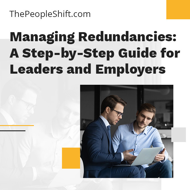 """Featured image for """"Managing Redundancies: A Step-by-Step Guide for Leaders and Employers"""""""