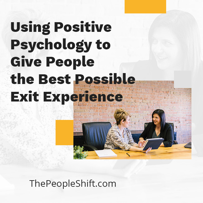 """Featured image for """"Using Positive Psychology to Give People the Best Possible Exit Experience"""""""