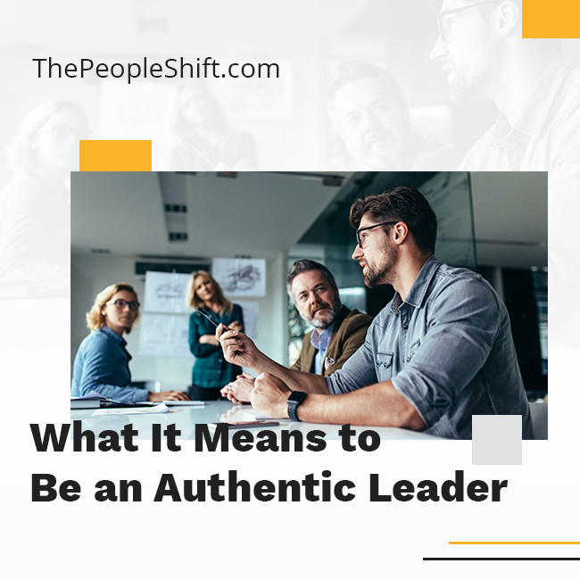 """Featured image for """"What It Means to Be an Authentic Leader"""""""