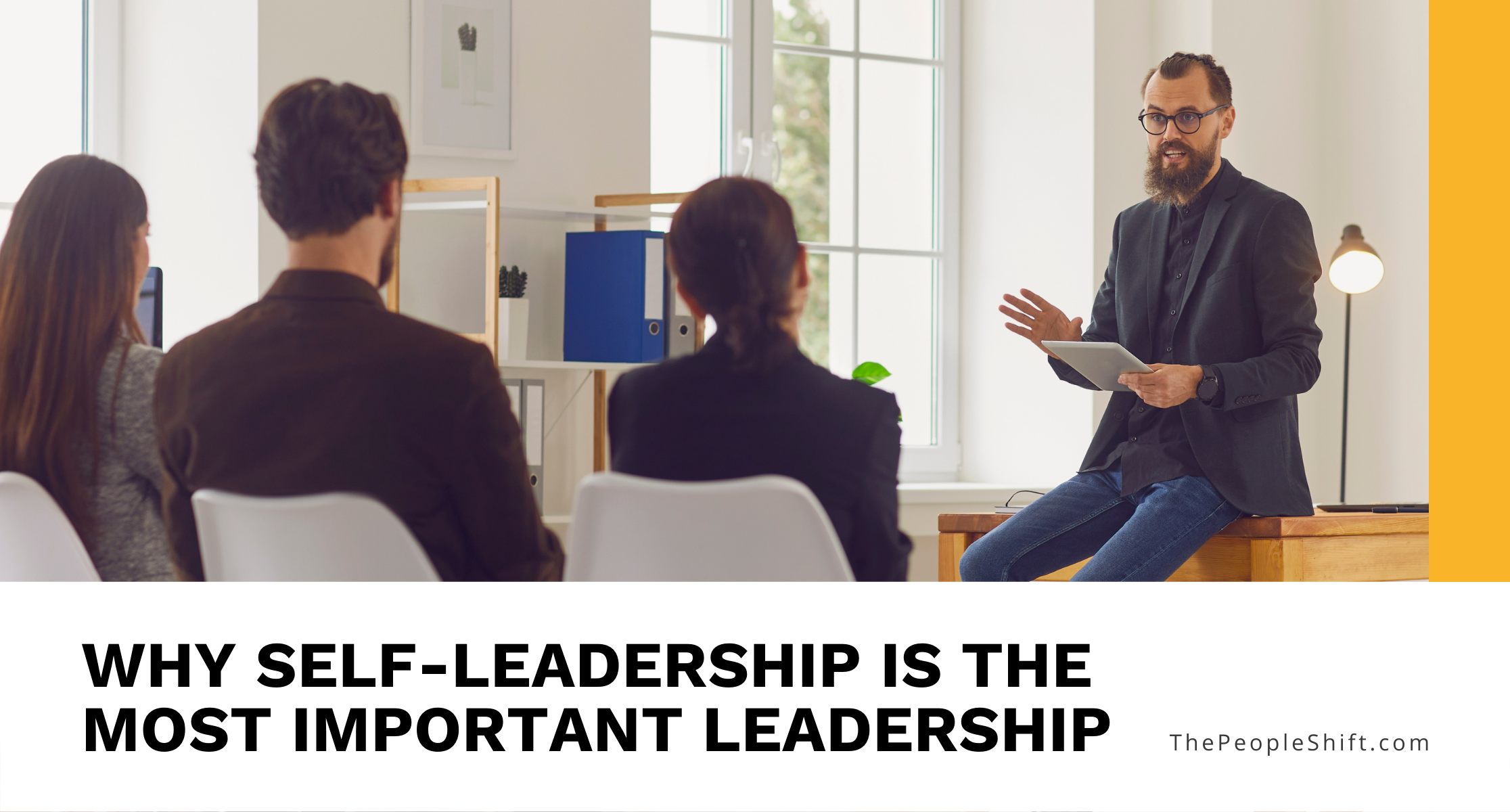 """Featured image for """"Why Self-Leadership Is The Most Important Leadership"""""""